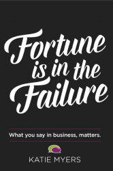 Fortune is in the Failure